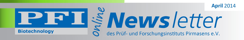 Der Newsletter der PFI Biotechnologie