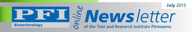 Der Newsletter der PFI Biotechnologie / Juli 2015