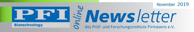 Lesen Sie hier den PFI Biotechnology Newsletter - oder schicken Sie ihn an Kollegen oder Geschäftspartner